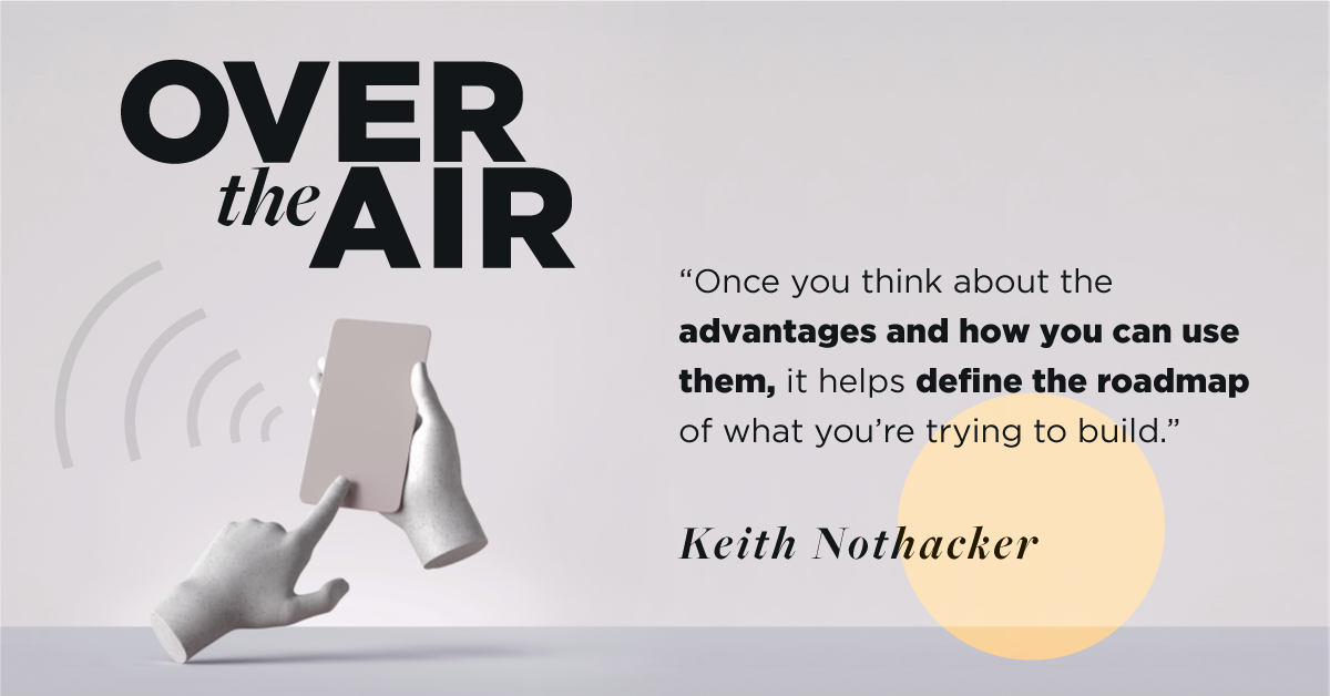 Very_OverTheAir_Ep1_Keith-Nothacker_Quote-2-1