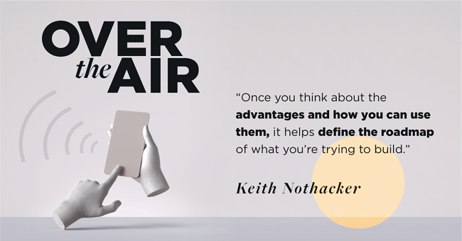 Very_OverTheAir_Ep1_Keith-Nothacker_Quote-2