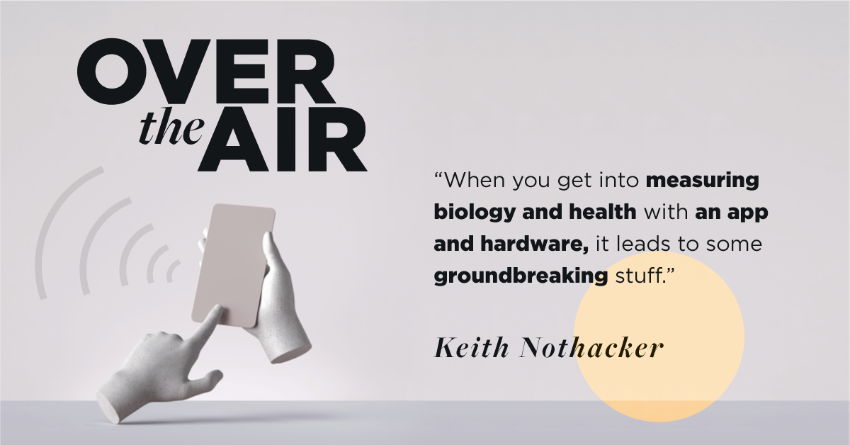 Very_OverTheAir_Ep1_Keith-Nothacker_Quote-3-1