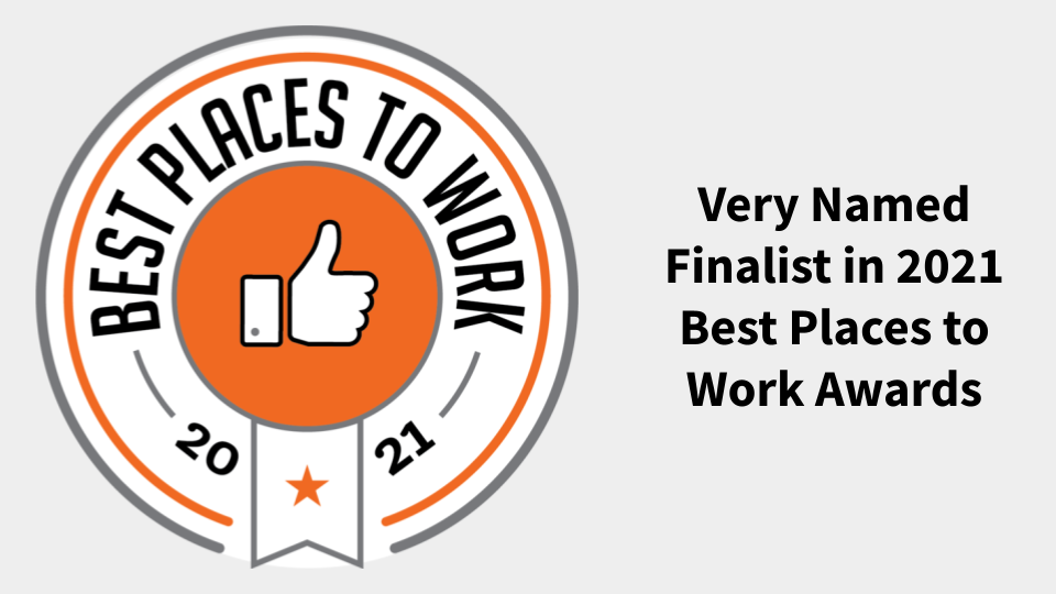 Very Named Finalist in 2021 Best Places to Work Awards
