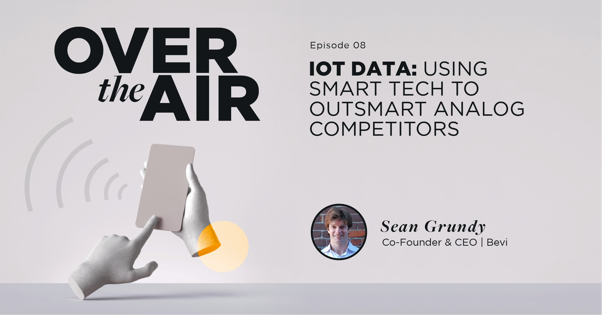 IoT Data: Using Smart Tech to Outsmart Analog Competitors